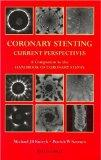Coronary Stenting: Current Perspectives