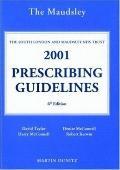 Bethlem & Maudsley Nhs Trust Maudsley Prescribing Guidelines 2001