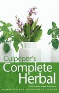 Culpeper's Complete Herbal A Book of Natural Remedies of Ancient Ills