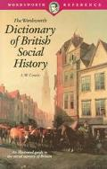 Wordsworth Dictionary of British Social History