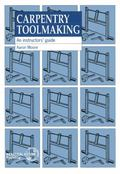 Carpentry Toolmaking An Instructor's Guide