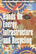 Hands on Energy, Infrastructure and Recycling