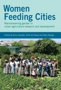 Women Feeding Cities: Mainstreaming Gender in Urban Agriculture and Food Security