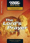 Lord's Prayer : Praying Jesus' Way