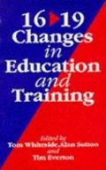 16-19 Changes in Education and Training