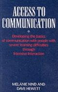 Access to Communication Developing the Basics of Communication With People With Severe Learn...