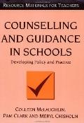 Counseling and Guidance in Schools Developing Policy and Practice
