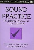 Sound Practice Phonological Awareness in the Classroom