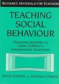 Teaching Social Behaviour Classroom Activities to Foster Children's Interpersonal Awareness