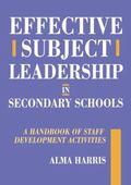 Effective Subject Leadership in Secondary Schools A Handbook of Staff Development Activities