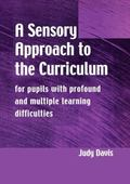 Sensory Approach to Curriculum For Pupils With Profound and Multiple Learning Difficulties