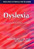 Dyslexia A Practical Guide for Teachers and Parents