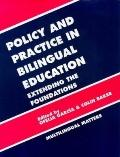 Policy and Practices in Bilingual Education A Reader Extending the Foundations