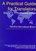 A Practical Guide for Translators (Topics in Translation, 13)