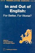 In And Out Of English For Better, For Worse?