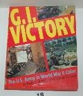G. I. Victory: The U. S. Army in World War II Color - Jeffery L. Ethell - Hardcover