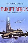 Target Berlin Mission 250, 6 March 1944