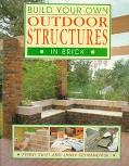 Build Your Own Outdoor Structures in Brick