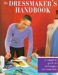 The Dressmaker's Handbook; A Complete Guide to Techniques and Materials - Rene Bergh - Hardc...