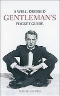 Well-Dressed Gentleman's Pocket Guide