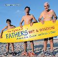 Big Book of Fathers' Wit and Wisdom