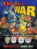 The Art of War: More of The Best War Comic Cover Art From War, Battle, Air Ace and War at Sea