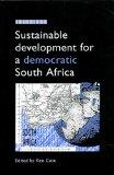 Sustainable Development for a Democratic South Africa