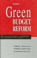 Green Budget Reform An International Casebook of Leading Practices