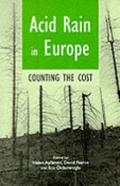 Acid Rain in Europe Counting the Cost