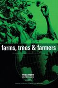 Farms, Trees and Farmers Responses to Agricultural Intensification