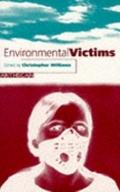 Environmental Victims New Risks, New Injustice