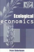 Ecological Economics A Political Economics Approach to Environment and Development