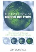 Evolution of Green Politics Development and Change Within European Green Parties