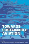 Towards Sustainable Aviation