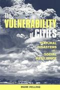 Vulnerability of Cities Natural Disaster and Social Resilience