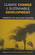 Climate Change and Sustainable Development Prospects for Developing Countries
