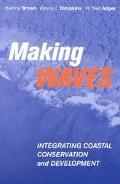 Making Waves Integrating Coastal Conservation and Development