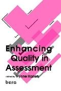 Enhancing Quality in Assessment