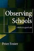 Observing Schools A Methodological Guide