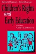 Respectful Educators - Capable Learners Young Children's Rights & Early Education