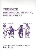 Terence Eunuch, Phormio, the Brother