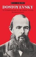 Dostoyevsky: An Examination of the Major Novels