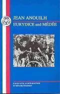 Anouilh Eurydice and Medee