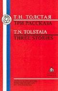 Tolstaia Three Stories - Tri Rasskasa