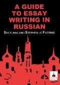 Guide to Essay Writing in Russian