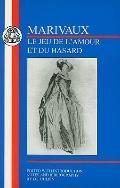 Marivaux Le Jeu De Lamour and Du Hasard