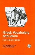 Greek Vocabulary And Idiom For Higher Forms