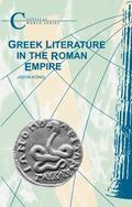 Greek Literature in the Roman Empire (Classical World Series)