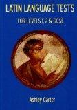 Latin Language Tests for Levels 1, 2 & GCSE