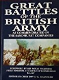 Great Battles of the British Army : As Commemorated in the Sandhurst Companies